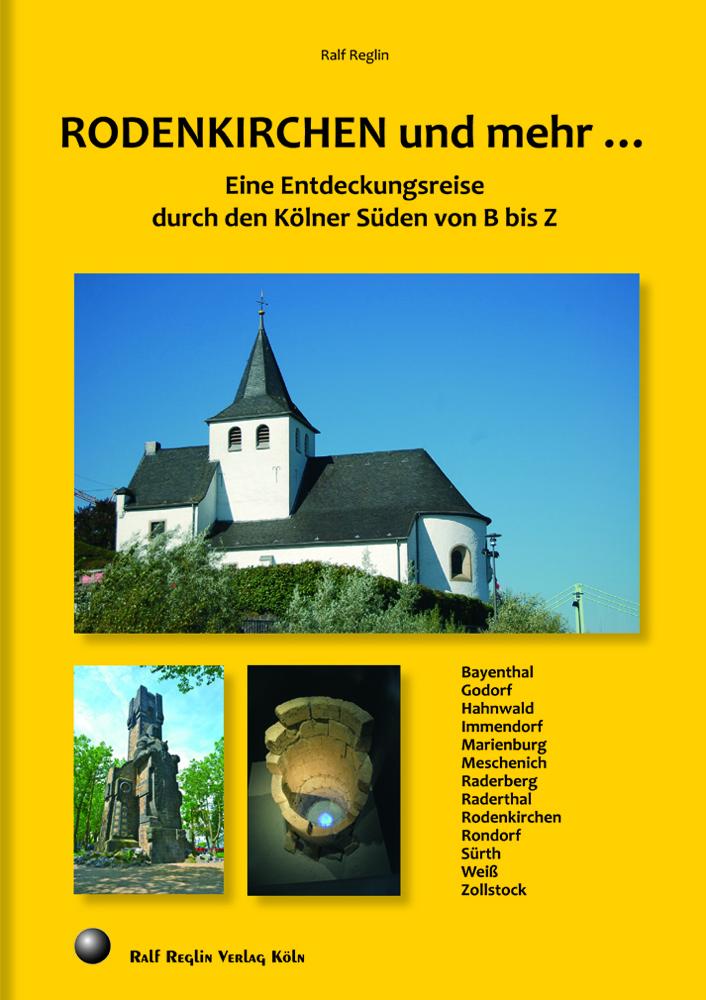 Rodenkirchen und mehr: Von B bis Z – ein Kompendium des Kölner Südens – Lesung am 29.5.17