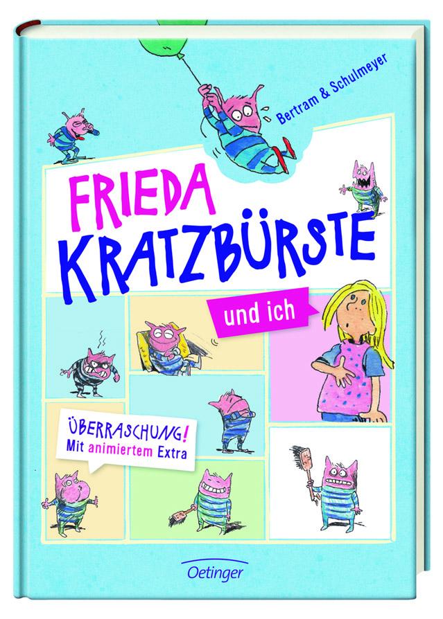 Frieda Kratzbürste wieder auf Tour in Rodenkirchen: Lesung für Kinder am 9. Mai