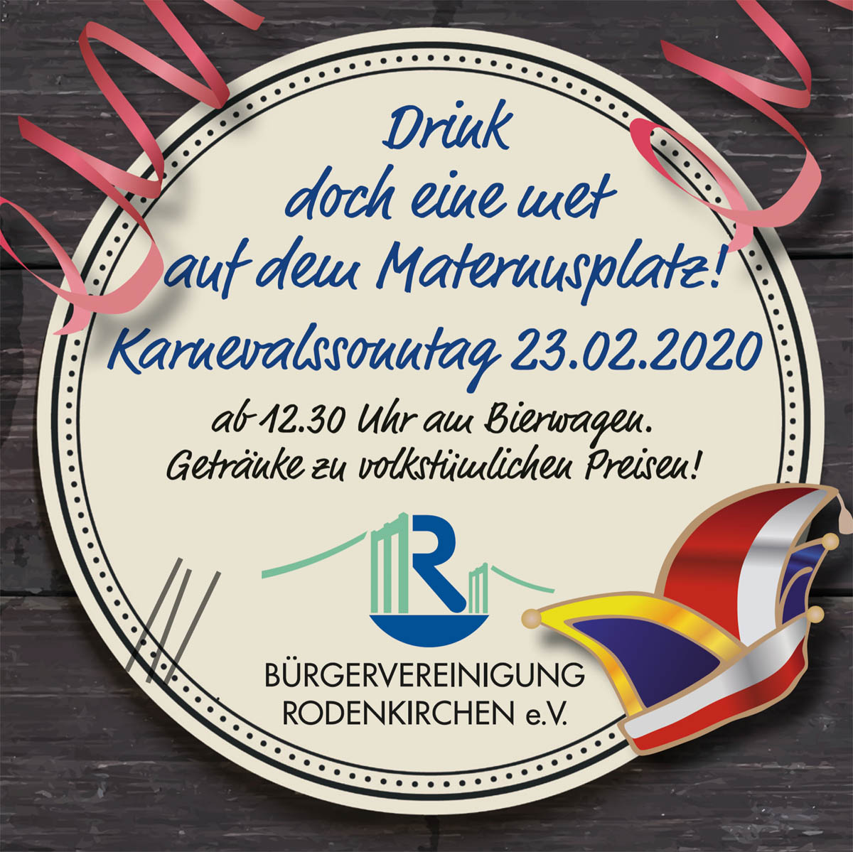 Karneval in Rodenkirchen: Bürgervereinigung mit Bierwagen am Maternusplatz